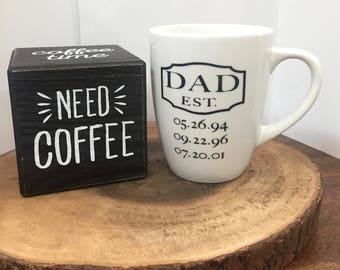 DAD EST. MUG | Custom Father's Day Gift | Custom Dad Birthday Gift | New Dad Gift | Dad Est. Coffee Mug