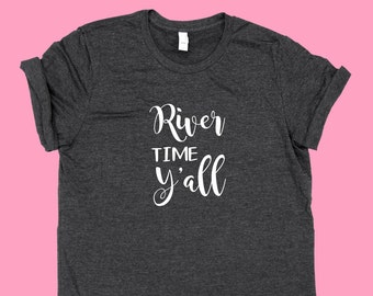 River Time Y'all SHIRT