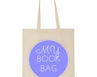 My book bag tote -  Market bag - Book bag - Book lover - Cotton - Gifts for readers