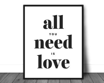 Home wall decor, Love quote, Inspirational poster, Inspirational quote, All you need is love, Modern design, Inspirational art, Quote print