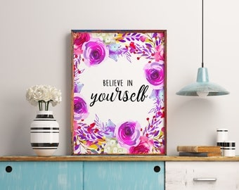Nursery decor, Believe in yourself, Baby girl nursery art, Inspirational quote art print, Girl room decoration, Quotes for wall