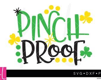 Pinch Proof svg, St Patricks Day svg, Shamrock svg, Pinch Proof, St Patrick's Day svg, Kid St Patricks Day, Irish svg, Pinch Proof Cut File