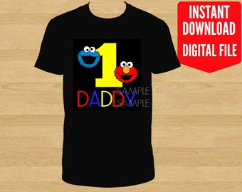 Sesame Street Birthday Iron On Shirt Transfer, Elmo Cookie Monster printable, Daddy of the Birthday Boy Girl, age 1 Black Background