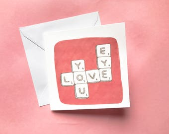 "I Love You Scrabble ""Eye Love You"" Words Valentines Card"