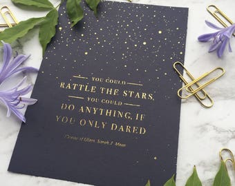 "You Could Rattle the Stars- Sarah J Maas 5 x 7"" // Real Gold Foil Physical Print. Inspirational book quote, Throne of Glass, home decor art"