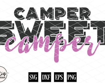 Camper Sweet Camper, Camping Quote, Outdoorsy Gift, Gift for Her, Stenciled Sign, Wood Sign, SVG, DXF Silhouette Cricut Cut File