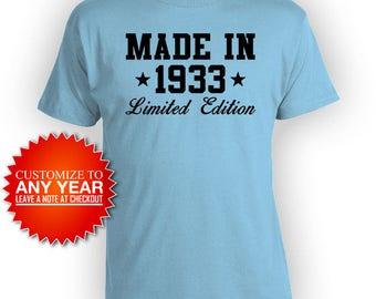 Funny Birthday Shirt 85th Birthday Gifts For Women Personalized T Shirt Custom Year Bday TShirt Made In 1933 Birthday Mens Ladies Tee -BG486