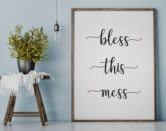 Bless This Mess Sign | Farmhouse Decor | Blessings Print | Mess Printable | Wall Art