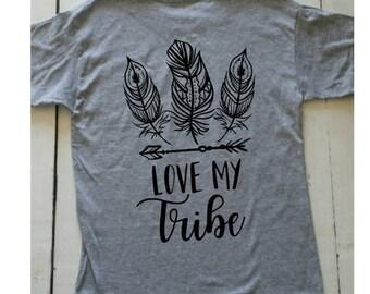 Love My Tribe T-shirt, Love my tribe shirt, Girls Weekend shirt, Motherhood shirt