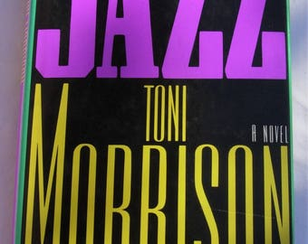 Jazz Toni Morrison First Trade Edition