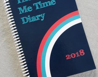 SALE! Diary 2018, Me Time Diary, planner, journal, organiser, mindfulness, self-development