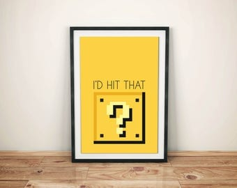 Mario Question Block print - I'd Hit That - Mario Art - Nerdy Love Printable - Video Games print - Digital download printable
