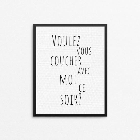 Voulez vous coucher avec moi ce soir french quote french - Voulez vous coucher avec moi ce soir betekenis ...
