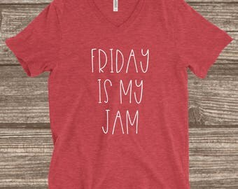 Friday Is My Jam Heather Red Unisex T-Shirt - Friday Shirt - TGIF T-Shirt - Friday T-shirt - Funny Friday Shirt - Shirts for Friday