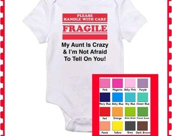 Unisex Onesie, Crazy Grandma, Handle With Care, My Aunt Is Crazy, , Funny Onesie, Boy Girl, Baby Girl Onesie