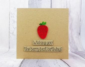 Strawberry birthday card, Funny handmade fruit card, Pun card, Berry best birthday, Happy Birthday, Recycled Kraft card, Felt embellishment