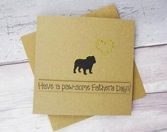 Dog Father's Day card, Pug or Bulldog silhouette birthday card, Handmade card, Card from the dog, Pun card, Recycled Kraft card, Funny card