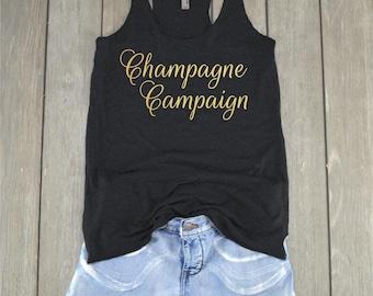 Champagne Campaign | Team Bride Tank - Bride Shirt - Wedding Shirt - Bachelorette Party - Bridal Party - Gift for Bride - Honeymoon Shirt