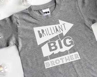 Brilliant Big Brother T-shirt - cute kids t-shirt, sibling sets, pregnancy announcment  - POM CLOTHING