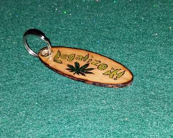 Legalize It!  Hard Maple Wood Keychain