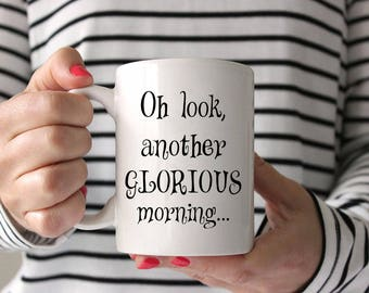Hocus Pocus Mug,Hocus Pocus Quote Mug,Hocus Pocus Coffee Mug,Hocus Pocus Coffee Cup,Hocus Pocus Cup,Another Glorious Morning Coffee Mug