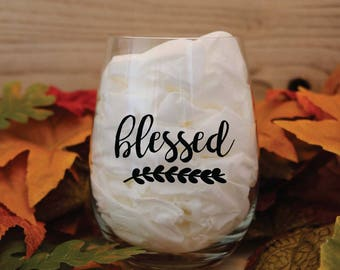Blessed Wine Glass   Thanksgiving Wine Glasses   Thanksgiving Decor   Holiday Wine Glasses   Thankful   Blessed   Grateful   Gather