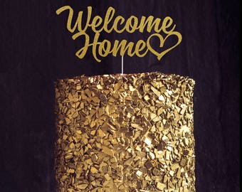 Welcome Home Cake Topper, Cake Decoration, Glitter, Party, Personalized Cake Topper, Welcome Party Centerpiece