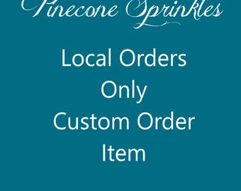 Local Orders Only Custom