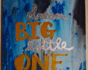 Dream Big Little One 2.0