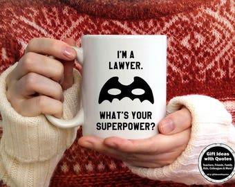 Lawyer Gift for Women, for Men, Funny Lawyer Mug, Graduation Gifts for Lawyers, Superpower Mug, Lawyer Mug, Lawyer Coffee Mug Cup