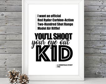 A Christmas Story- You'll Shoot Your Eye Out Kid - 11x14 - Christmas Home Decor Poster - Christmas Decoration - Movie Quote