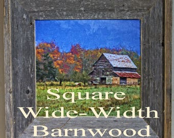 Square Wide Width Barnwood Frames, 8x8 Sqaure Barn Wood Picture Frame,12x12 Wall Photo Frame, 10x10 Frame Housewarming Gift, Wall Decor
