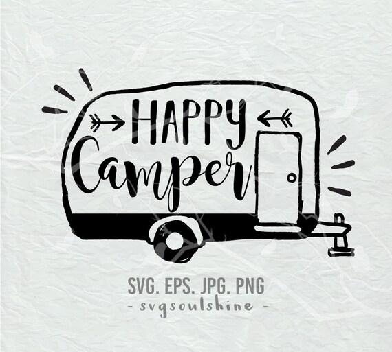 Happy Camper SVG File Camping Silhouette Cut File Cricut