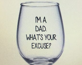Dad gift. Dad wine glass. dad glass. Father gift. Father glass. Father wine glass.