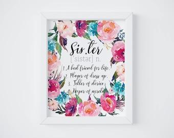 Sister Gift, Sister Definition Print, Sister Sign, Sister Wall Art, Girls Room, Baby Shower Gift, Nursery Wall Art, Pink Floral Nursery Art