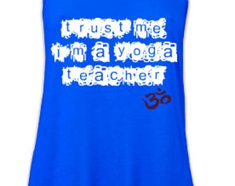 Ladies Yoga Slogan Tank T-Shirt Yoga Top 'Trust me I'm a Yoga Teacher'  - Blue