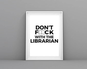 Don't **** With the Librarian