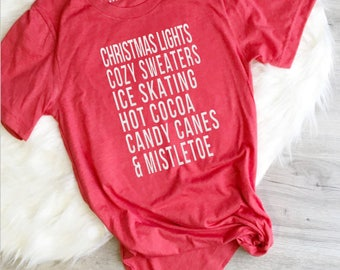 Christmas Shirt, Christmas List Shirt, Ice Skating, Mistletoe, Candy Canes, Holiday Shirt, Holiday Shirt for Women, Women's Christmas Shirt