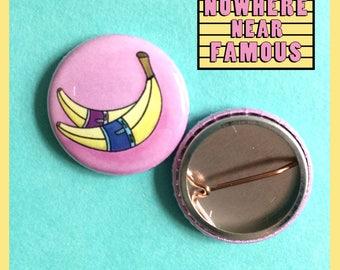 Banana 1 Inch Badge