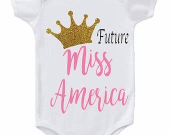 Future Miss America bodysuit, Future Miss America onesie, baby girl clothes, glitter onesie, sassy onesie, baby shower gift