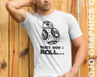 FREE SHIPPING - Thats How I Roll Shirt, Star wars, darth vader, star war, starwar shirt, starwar, star war shirt, Darth vader shirt