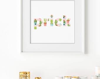 Prick Cactus Type Print