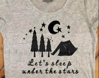 Lets Sleep Under the Stars Camping womens t-shirt shirt