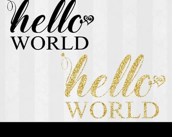 Hello world SVG New Baby svg Baby Shirt Svg Designs Onesie svg Newborn svg files for Silhouette cut files for Cricut Baby shower Svg DXF PNG