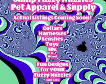 Camp Fuzzy Nuzzles Pet Apparel, Collars, Leashes, Toys, IDs, and More!