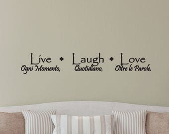 Italian Wall Decal - Live Every Moment, Laugh Often, Love Beyond Words