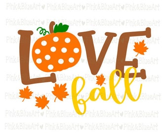 Love fall SVG Clipart Cut Files Silhouette Cameo Svg for Cricut and Vinyl File cutting Digital cuts file DXF Png Pdf Eps