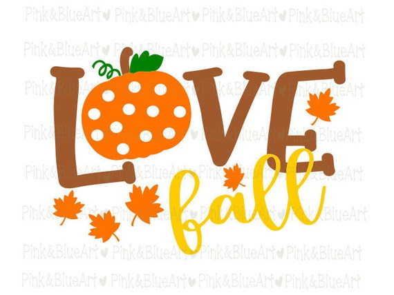 Love fall SVG Clipart Cut Files Silhouette Cameo Svg for