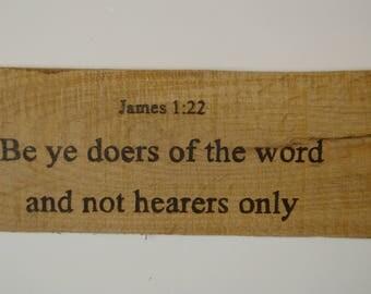 James 1:22 Wood burned Bible Verse KJV