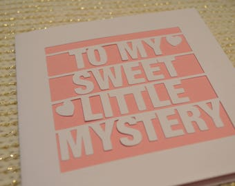 To My Sweet Little Mystery Papercut Greetings Card Valentine's Day/Anniversary/Special Celebration